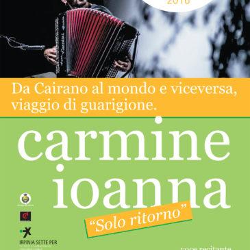 """Carmine Ioanna """"solo ritorno"""""""